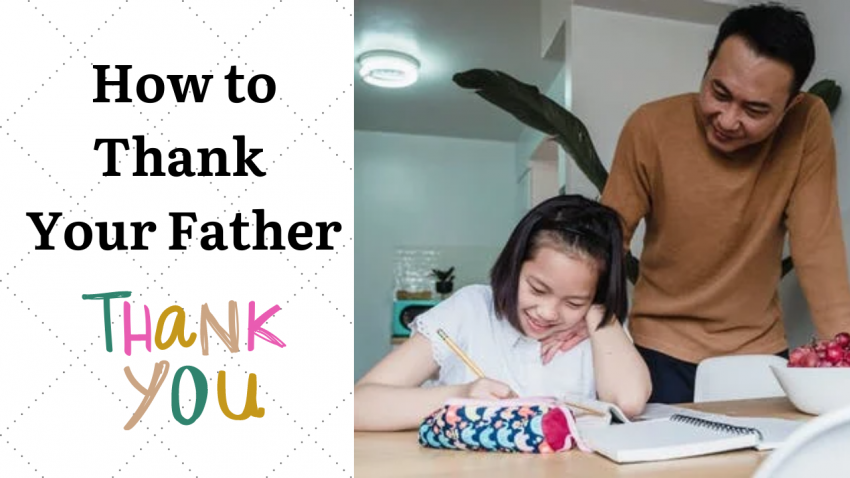 How to Thank Your Father