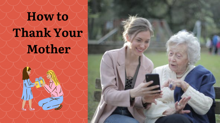 How to Thank Your Mother
