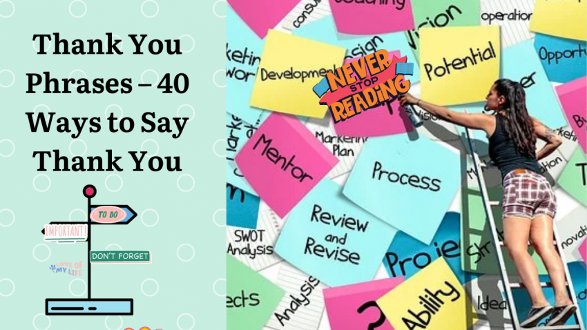 Thank You Phrases - 40 Ways to Say Thank You