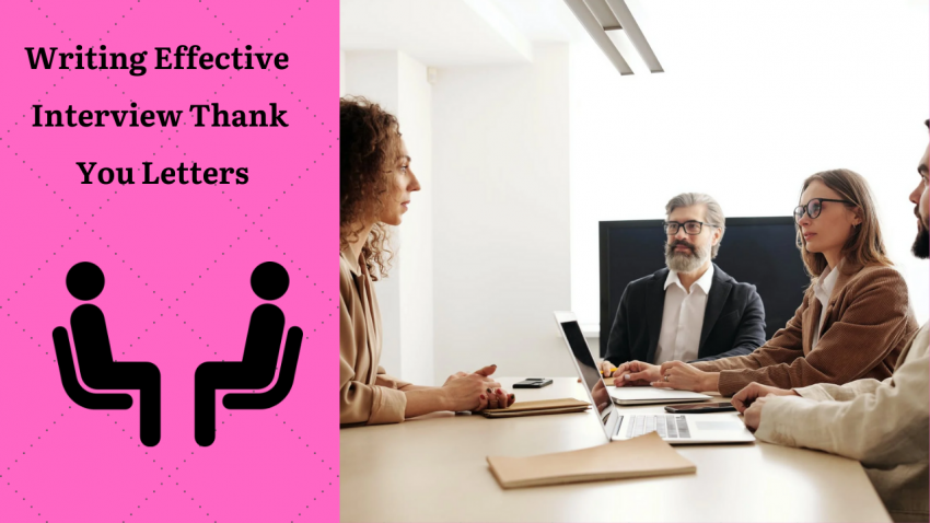 Writing Effective Interview Thank You Letters