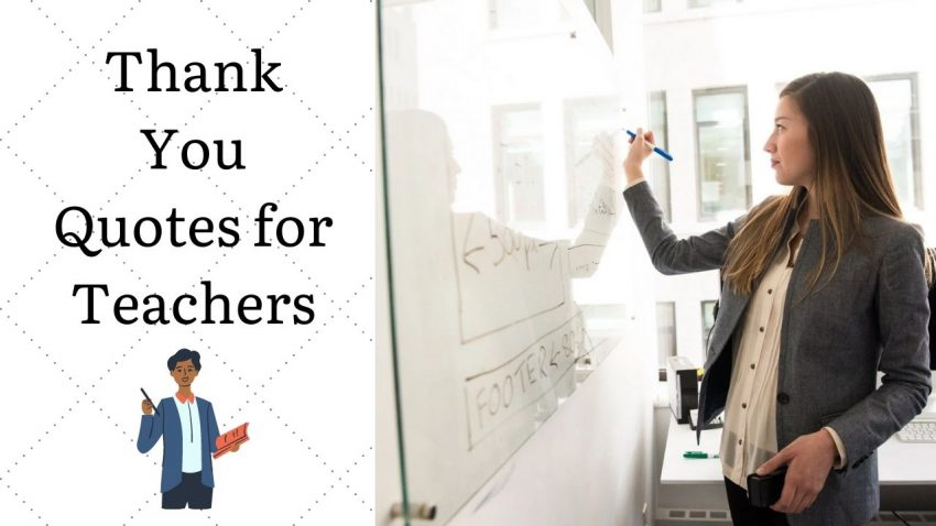 Thank you quotes for Teachers