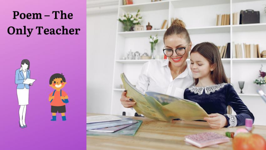 Poem - The Only Teacher