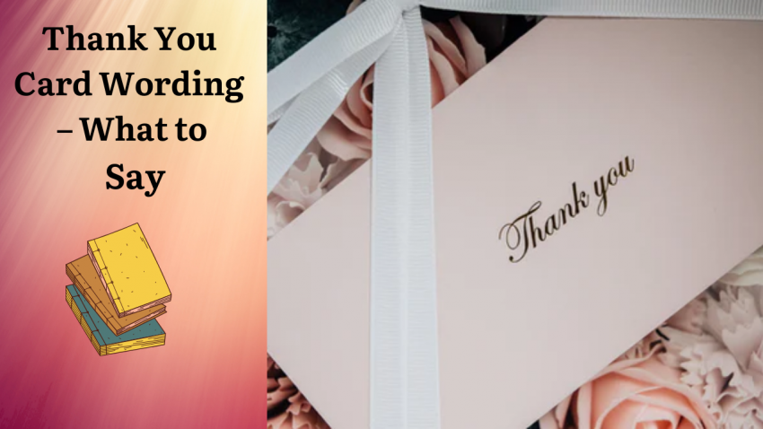 Thank You Card Wording - What to Say