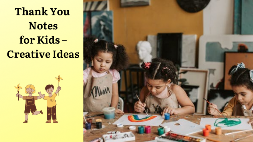 Thank You Notes for Kids - Creative Ideas