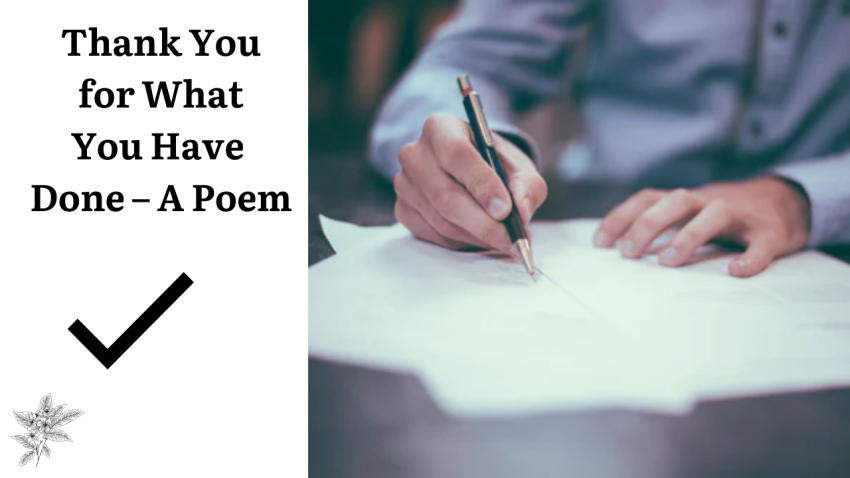 Thank You for What You Have Done - A Poem